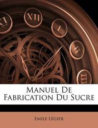 Manuel De Fabrication Du Sucre