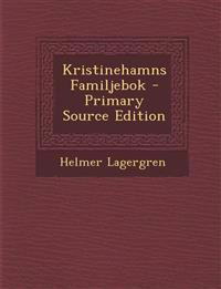 Kristinehamns Familjebok - Primary Source Edition