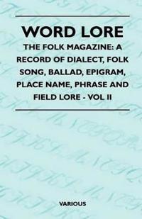 Word Lore - The Folk Magazine