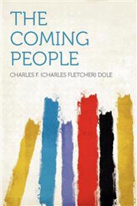 The Coming People