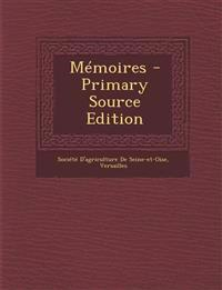 Memoires - Primary Source Edition