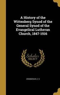 HIST OF THE WITTENBERG SYNOD O
