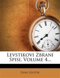 Levstikovi Zbrani Spisi, Volume 4...