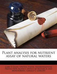 Plant analysis for nutrient assay of natural waters