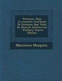 Petronio, Peça Livremente Extrahida De Romance Quo Vadis De Henryk Sienkiewicz