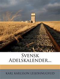 Svensk Adelskalender...