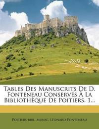 Tables Des Manuscrits De D. Fonteneau Conservés À La Bibliothèque De Poitiers. 1...