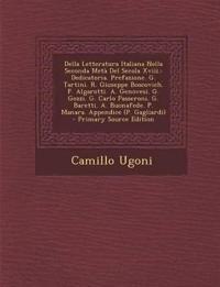 Della Letteratura Italiana Nella Seconda Metà Del Secola Xviii.: Dedicatoria. Prefazione. G. Tartini. R. Giuseppe Boscovich. F. Algarotti. A. Genovesi