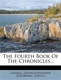 The Fourth Book Of The Chronicles...