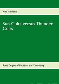Sun Cults Versus Thunder Cults