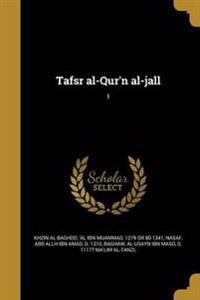ARA-TAFSR AL-QURN AL-JALL 1