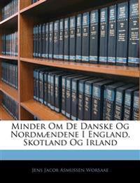 Minder Om De Danske Og Nordmændene I England, Skotland Og Irland