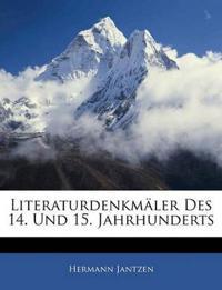 Literaturdenkmäler Des 14. Und 15. Jahrhunderts
