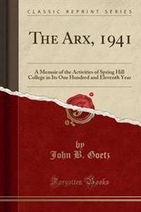 The Arx, 1941
