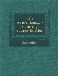 The Armenians...
