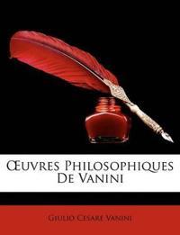 Uvres Philosophiques de Vanini