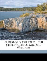 Dukesborough tales : the chronicles of Mr. Bill Williams