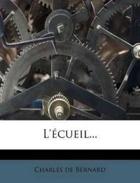 L'Ecueil...