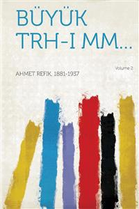 Buyuk Trh-I MM... Volume 2