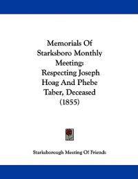 Memorials of Starksboro Monthly Meeting
