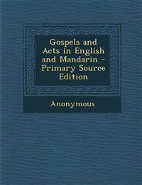 Gospels and Acts in English and Mandarin - Primary Source Edition