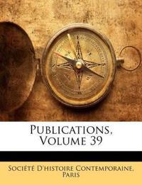 Publications, Volume 39