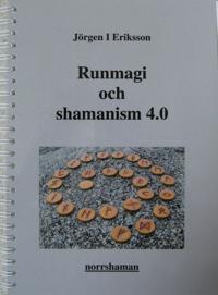 Runmagi och shamanism 4.0