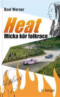 Heat - Micka kör folkrace