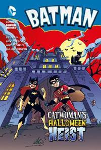 Catwomans halloween heist