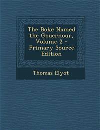 Boke Named the Gouernour, Volume 2