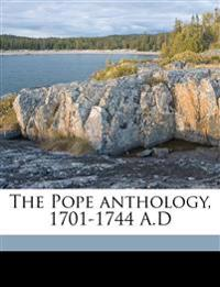 The Pope anthology, 1701-1744 A.D Volume 8