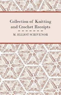 Collection of Knitting and Crochet Receipts