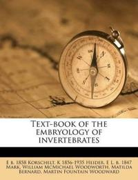 Text-book of the embryology of invertebrates