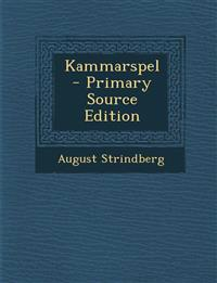 Kammarspel - Primary Source Edition
