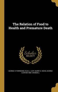 RELATION OF FOOD TO HEALTH & P