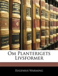 Om Planterigets Livsformer