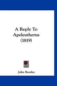 A Reply to Apeleutherus