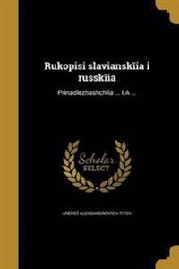 RUS-RUKOPISI SLAVI A NSK I A I