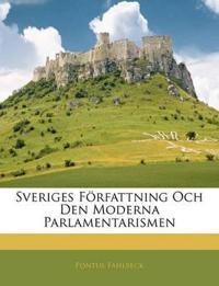 Sveriges Författning Och Den Moderna Parlamentarismen