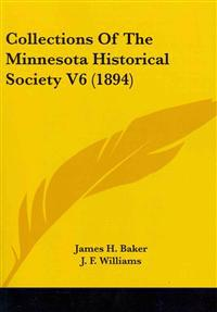 Collections of the Minnesota Historical Society