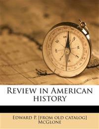 Review in American history