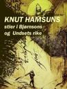 Knut Hamsuns stier i Bjørnsons og Undsets rike