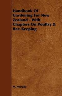 Handbook of Gardening for New Zealand