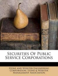 Securities Of Public Service Corporations