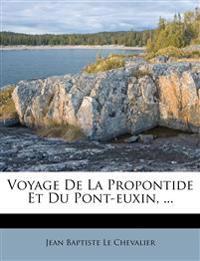 Voyage De La Propontide Et Du Pont-euxin, ...