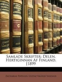Samlade Skrifter: Delen. Hertiginnan Af Finland. [1899