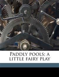 Paddly pools; a little fairy play