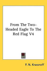 From The Two-Headed Eagle To The Red Flag