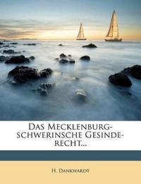 Das Mecklenburg-schwerinsche Gesinde-recht...