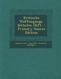 Kritische Waffengänge. Sechstes Heft. - Primary Source Edition